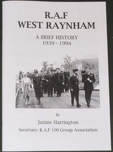 R.A.F West Raynham, A Brief History 1939-1994, by Janine Harrington